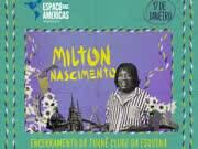 "Milton Nascimento- turnê ""Clube da Esquina"""