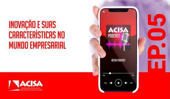 Novos temas corporativos estão disponíveis no ACISA Podcast