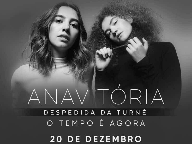 """Anavitória - Despedida da turnê """"O Tempo É Agora"""""""