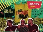Trio Riachuelo convida Bloco Eduardo & Mônica