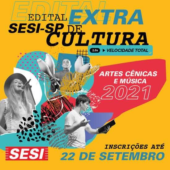 Sesi-SP lança Edital Extra de Cultura que contemplará projetos das áreas de dança, música, artes cênicas e circo