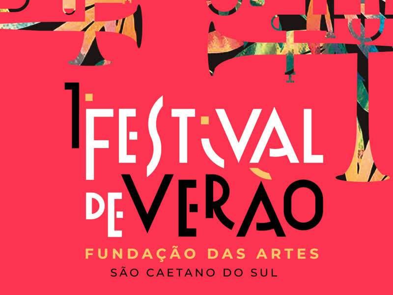 1º Festival de Verão Fundação das Artes - Paula...