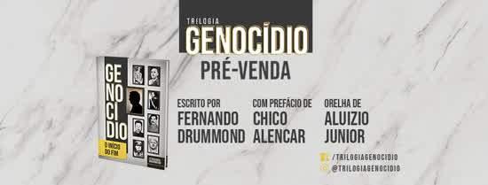 """""""Genocídio – O Início do Fim""""."""