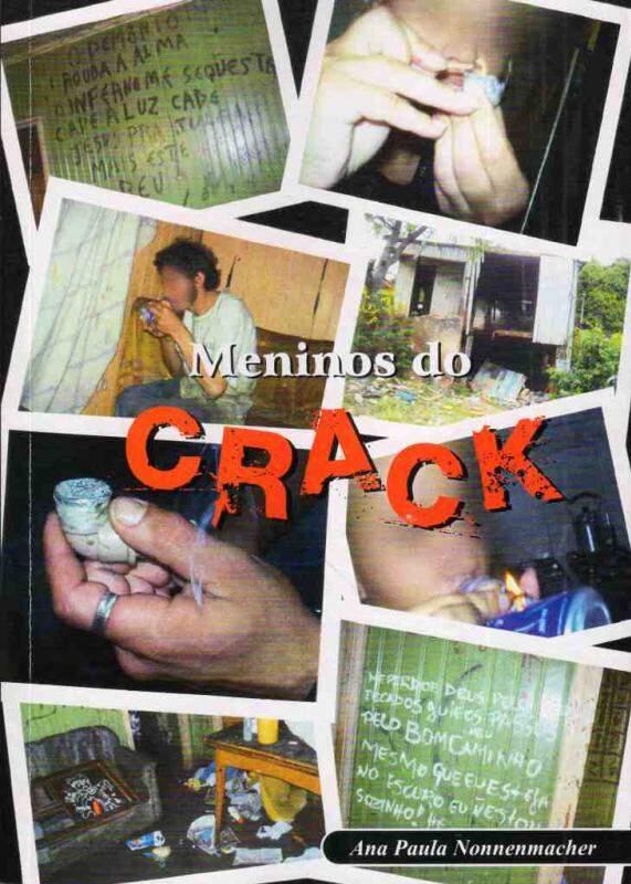 A obra Meninos do Crack nos traz cinqüenta histórias reais