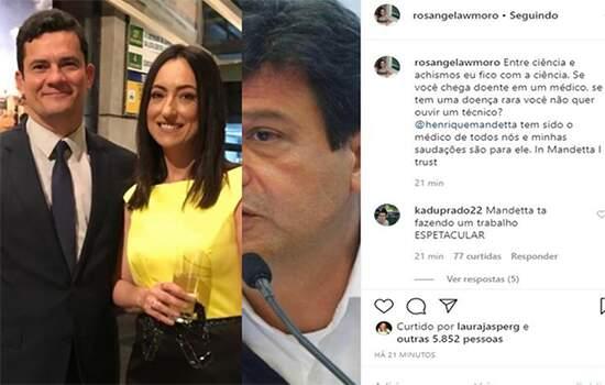 """A esposa de Moro rendeu a homenagem a Mandetta minutos depois de o presidente Jair Bolsonaro dizer que o ministro """"extrapolou"""" e precisa de """"humildade"""