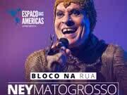 Eventos em Especial - Ney Matogrosso