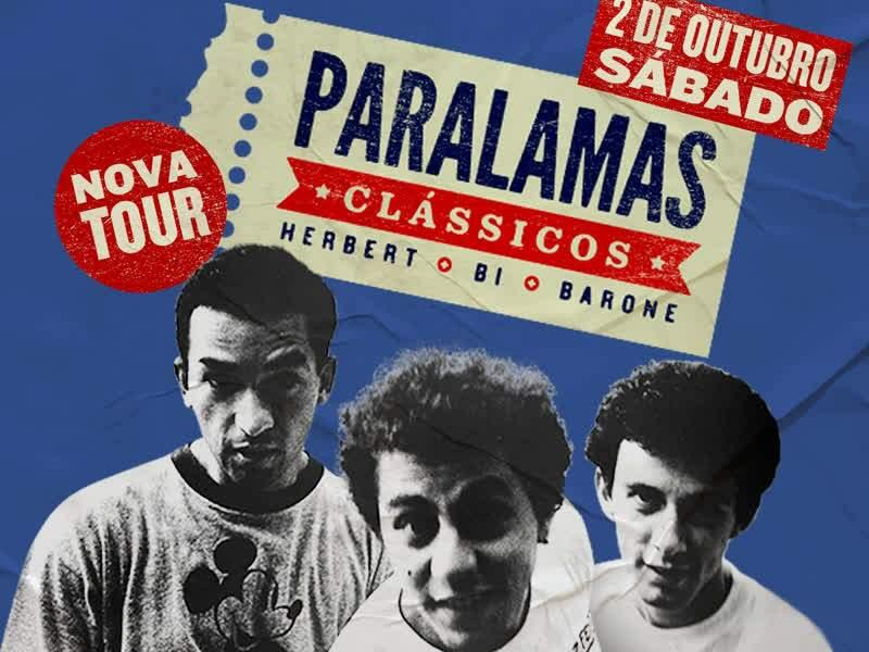 """Os Paralamas do Sucesso - turnê """"Paralamas..."""