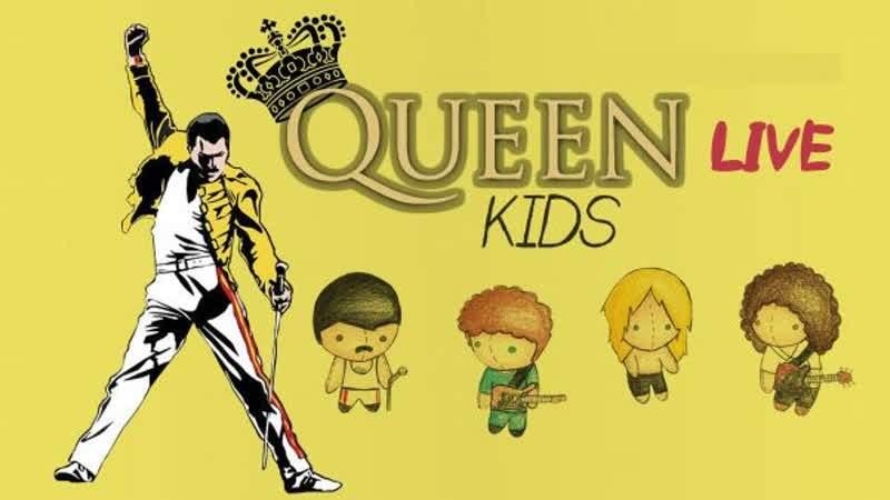 Queen Live Kids