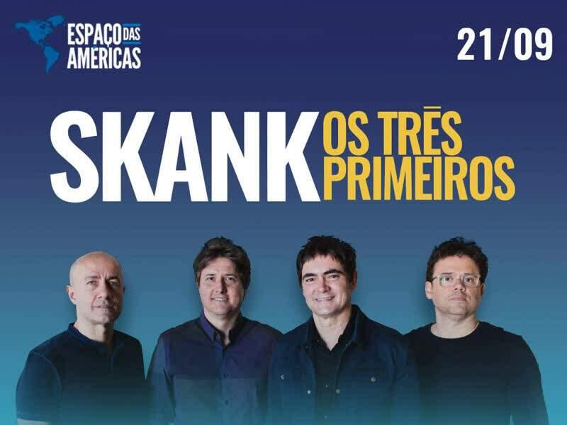 """Skank – """"Os Três Primeiros"""""""