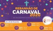 Com entrada gratuita, Rebanhão de Carnaval será promovido pela Renovação Carismática Católica, com apoio da Prefeitura - Continue lendo