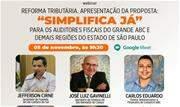 Encontro virtual terá apresentação da proposta Simplifica Já para auditores fiscais do Grande ABC e demais regiões do Estado de São Paulo  - Continue lendo