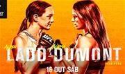 Brasileira Norma Dumont faz sua estreia em uma luta principal do UFC contra a americana Aspen Ladd - Continue lendo