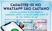 Criado em 2019, o WhatsApp São Caetano já possui mais de 8 mil moradores cadastrados - Continue lendo